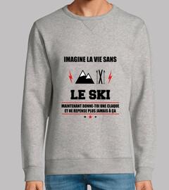 Imagine la vie sans le ski