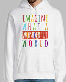 imagine what a wonderful world