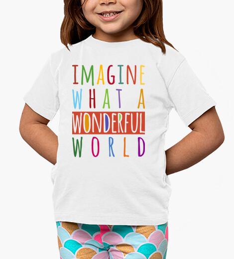 Vêtements enfant imaginez quel monde merveilleux