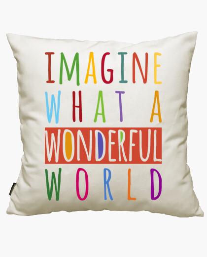 Housse de coussin imaginez quel monde merveilleux