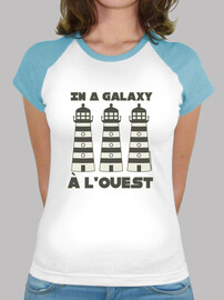 In a galaxy phare phare phare à l'ouest - T-shirt femme baseball