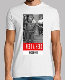 #ineedahero