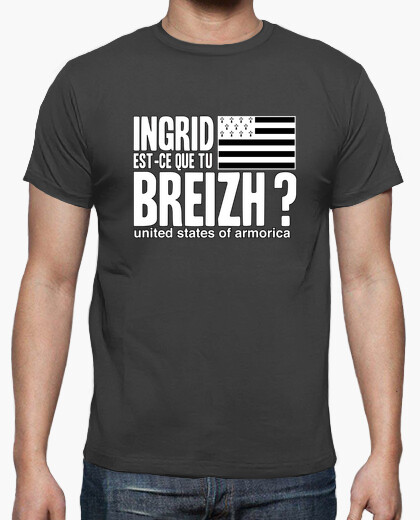 Ingrid do you breizh? - t-shirt