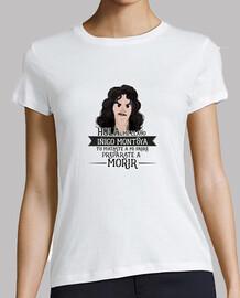Iñigo Montoya - Mujer, manga corta, blanca, calidad premium