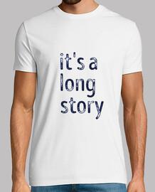 it is a long story
