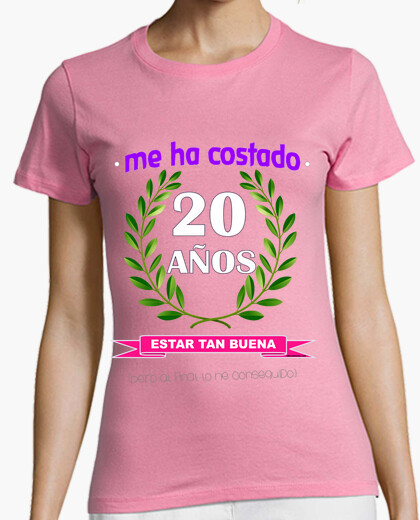 It took me 20 years to be as good t-shirt
