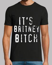 It's Britney Bitch