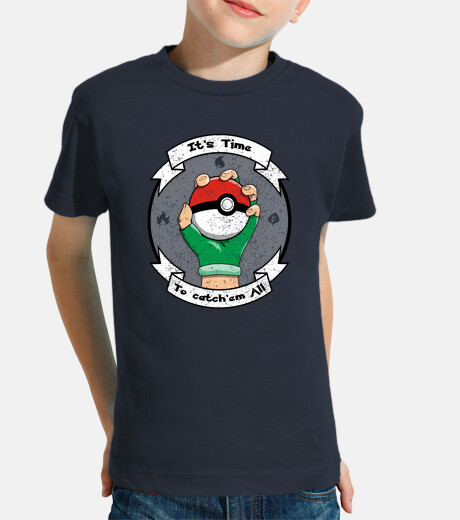 its time to catch em all