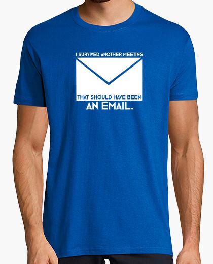 Tee-shirt j'ai survécu à une autre réunion qui aurait dû être un email