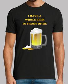 J'ai une Bière entière devant moi.