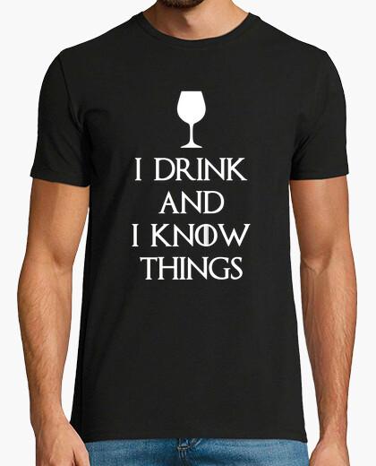Tee-shirt Je bois et je sais des choses