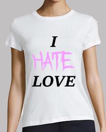 je déteste l'amour