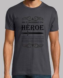 je me considère comme un héro