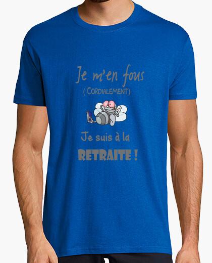Tee-shirt je m'en fous je suis a la retraite