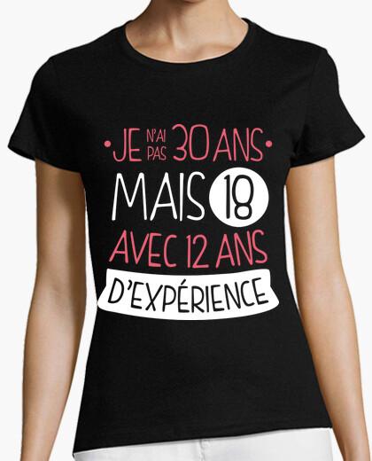 Tee-shirt Je N'ai Pas 30 Ans Mais 18 Avec 12 Ans D'Experiénce V2