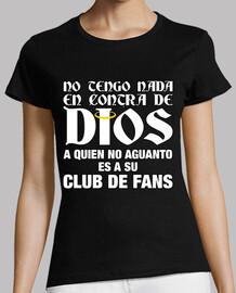 je ne ai rien contre dieu - shirt  femme