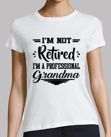 je ne suis pas à la retraite im un grand professionnel