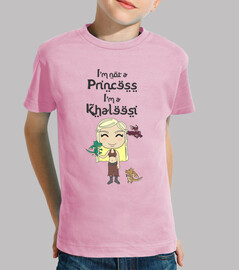 Je ne suis pas une princesse, je suis une Khaleesi