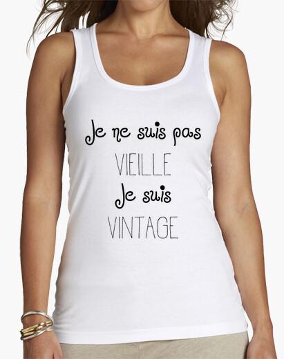 Tee-shirt Je ne suis pas vieille Je suis vintage