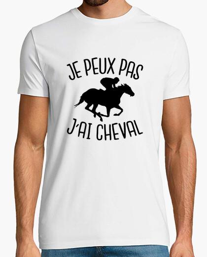 Tee-shirt je peux pas j'ai cheval