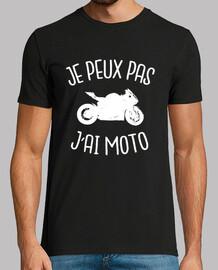 je peux pas j'ai moto