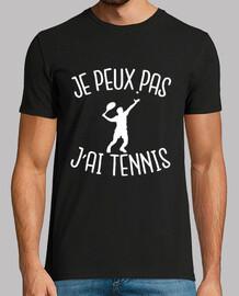je peux pas j'ai tennis
