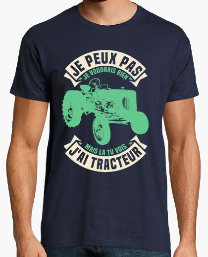 Tee-shirt Je peux pas j'ai tracteur