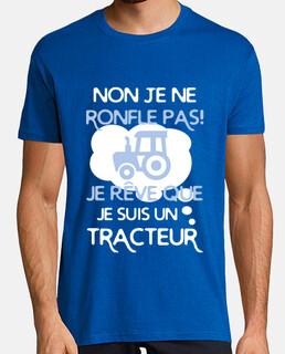 Je rêve que je suis un tracteur