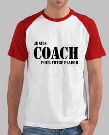 Je suis coach pour votre plaisir