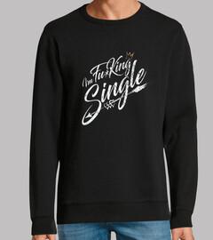 je suis fu * king single
