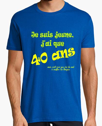 Tee-shirt Je suis jeune, j'ai que 40 ans