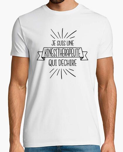 Tee-shirt Je suis une kinésitherapeute qui dechir