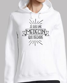 Je suis une medecin qui dechire