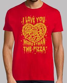 je te aime plus de la pizza