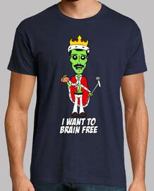 je veux brain libre