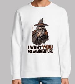 je veux que vous pour une aventure