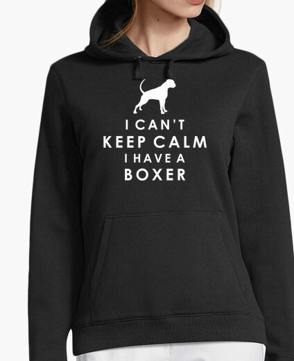 Jersey I can't keep calm I have a boxer - Sudadera chica