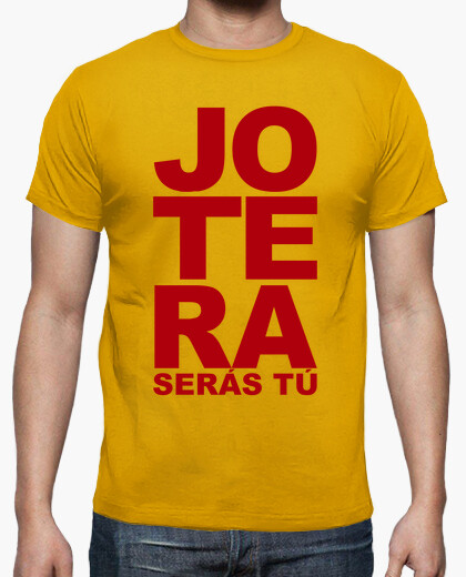 Jotera will be you t-shirt