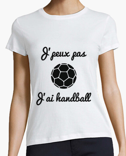 Jpeux not jai handball t-shirt