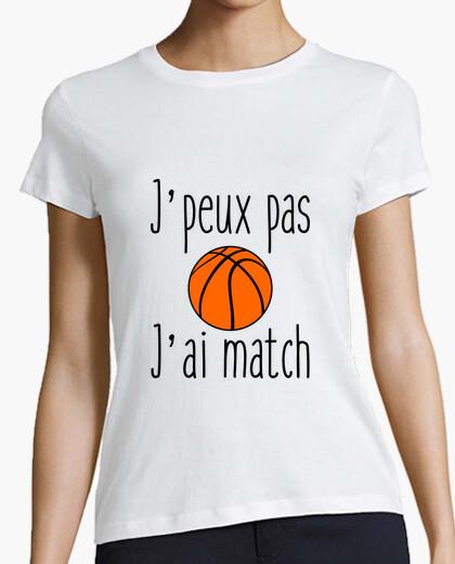 Tee-shirt J'peux pas j'ai match de basket Tee shirt basketball