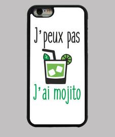 J'peux pas j'ai mojito - Coque iphone 6