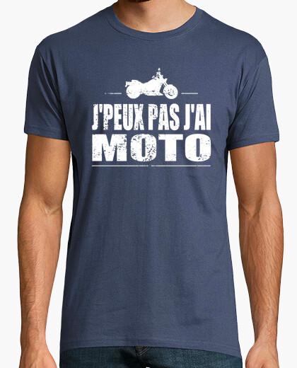Tee-shirt J'peux pas j'ai moto