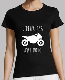 j'peux pas j'ai moto tee shirt motarde