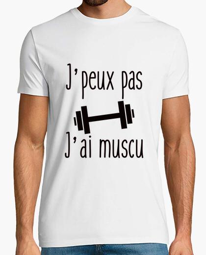 Tee-shirt J'peux pas j'ai muscu - musculation