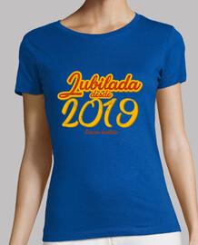 Jubilada Desde 2019, Edición Limitada