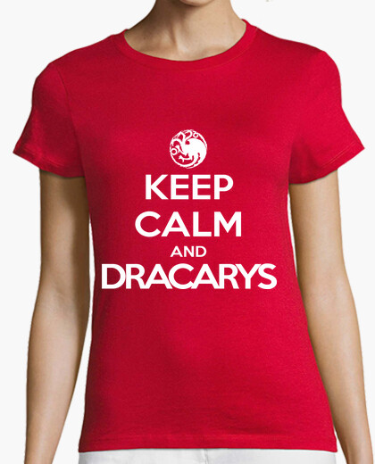 Camiseta Juego de Tronos - Keep calm and Dracarys