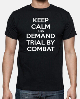 Juego de Tronos - Keep calm and Trial by Combat