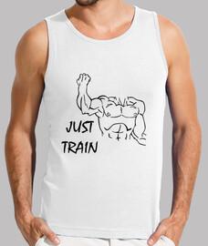Just train