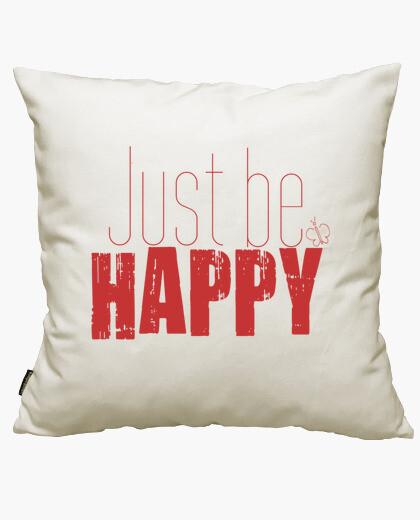 Housse de coussin juste être heureux