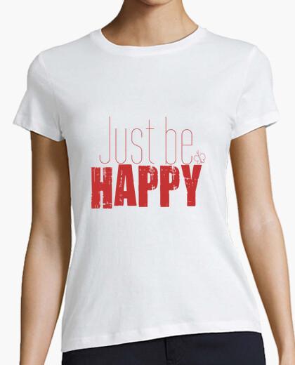Tee-shirt juste être heureux